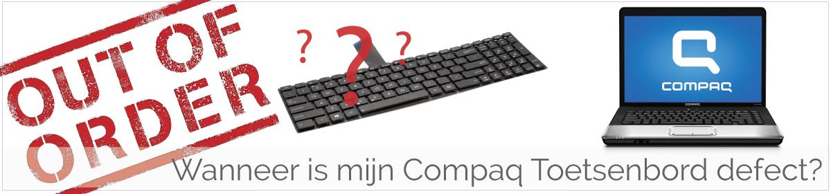 Wanneer is mijn Compaq Toetsenbord/Keyboard defect en aan vervanging toe?