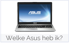 Welke Asus laptop heb ik?