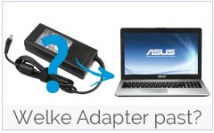 Welke Asus adapter-oplader past in mijn laptop?