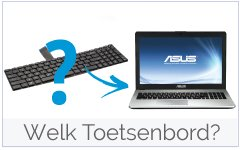 Welk Asus Toetsenbord-Keyboard past in mijn Asus laptop?