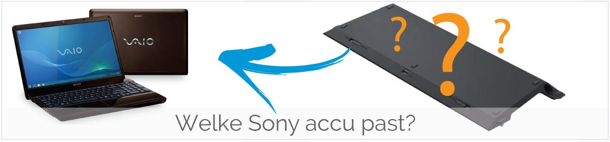 Welke Sony Vaio accu/ batterij past in mijn laptop?