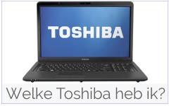 Welke Toshiba laptop heb ik?