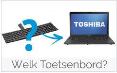 Welk Toshiba Toetsenbord bestellen?